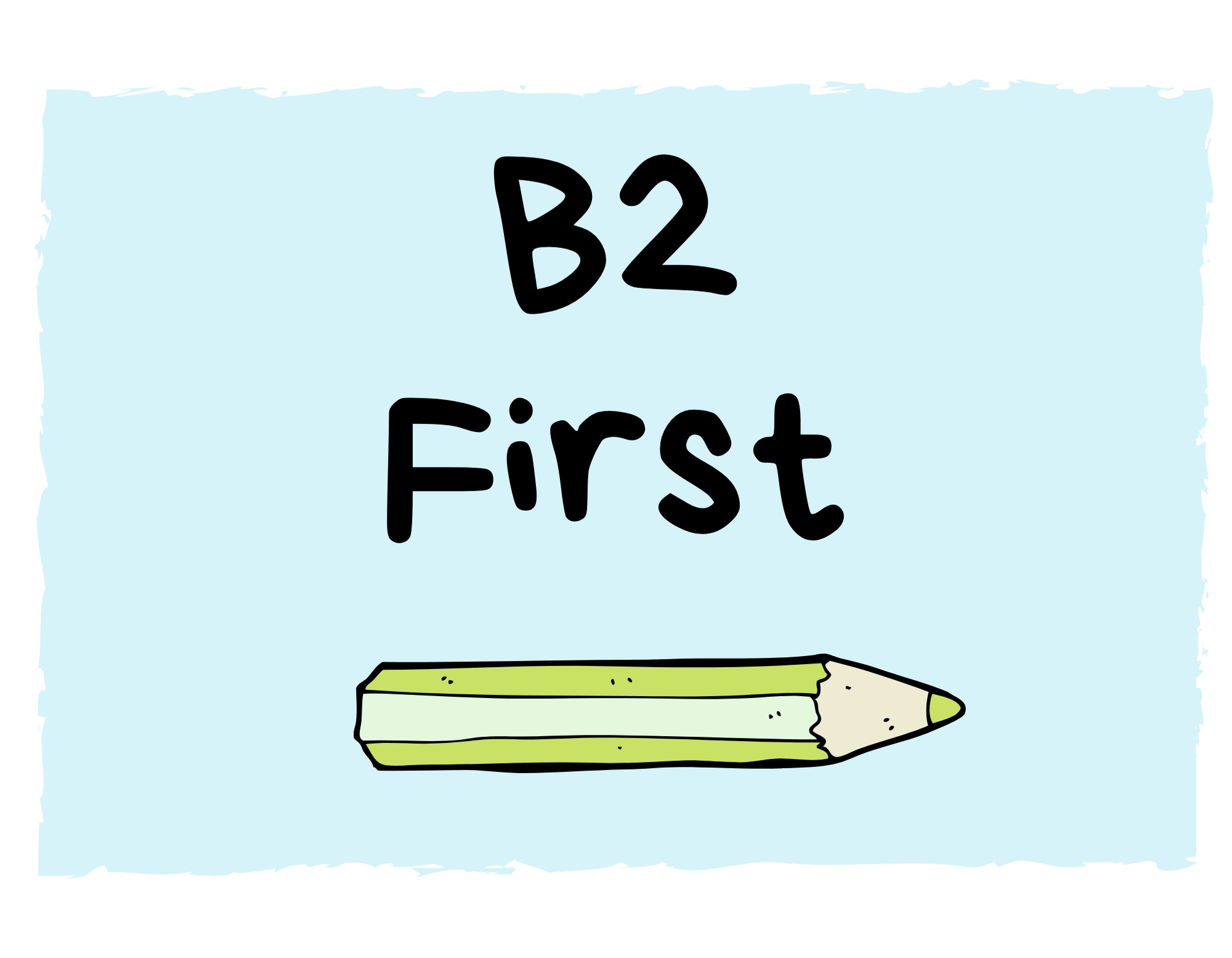 B2 FIRST TIPS